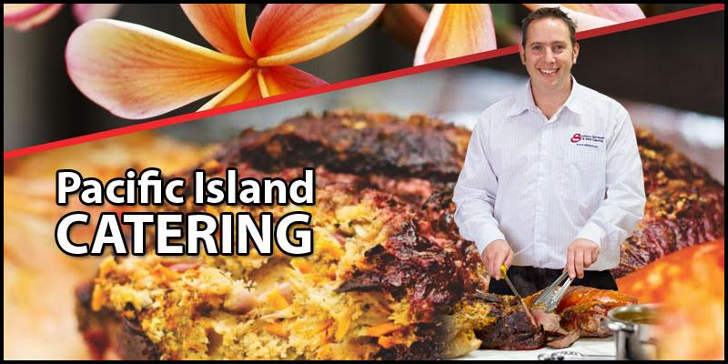 Pacific Island catering